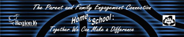 The Parent & Family Engagement CONNECTION Newsletter